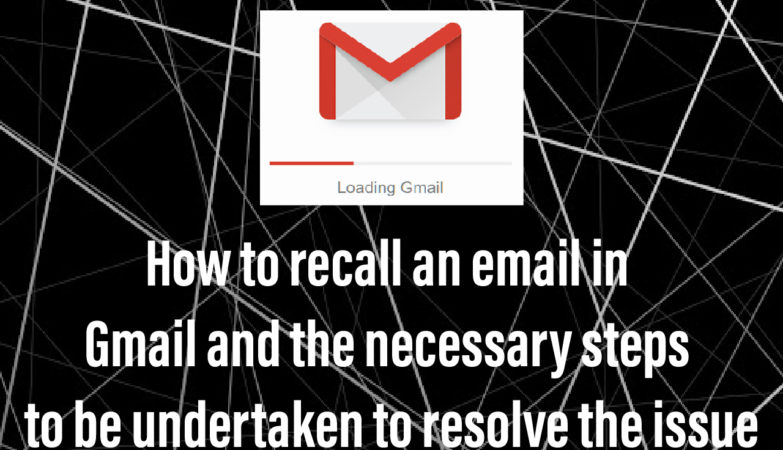 how to recall an email in gmail