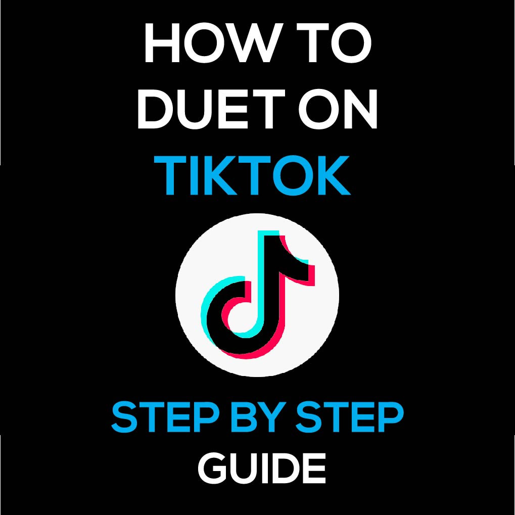 How to Duet on TikTok – Step by Step Guide