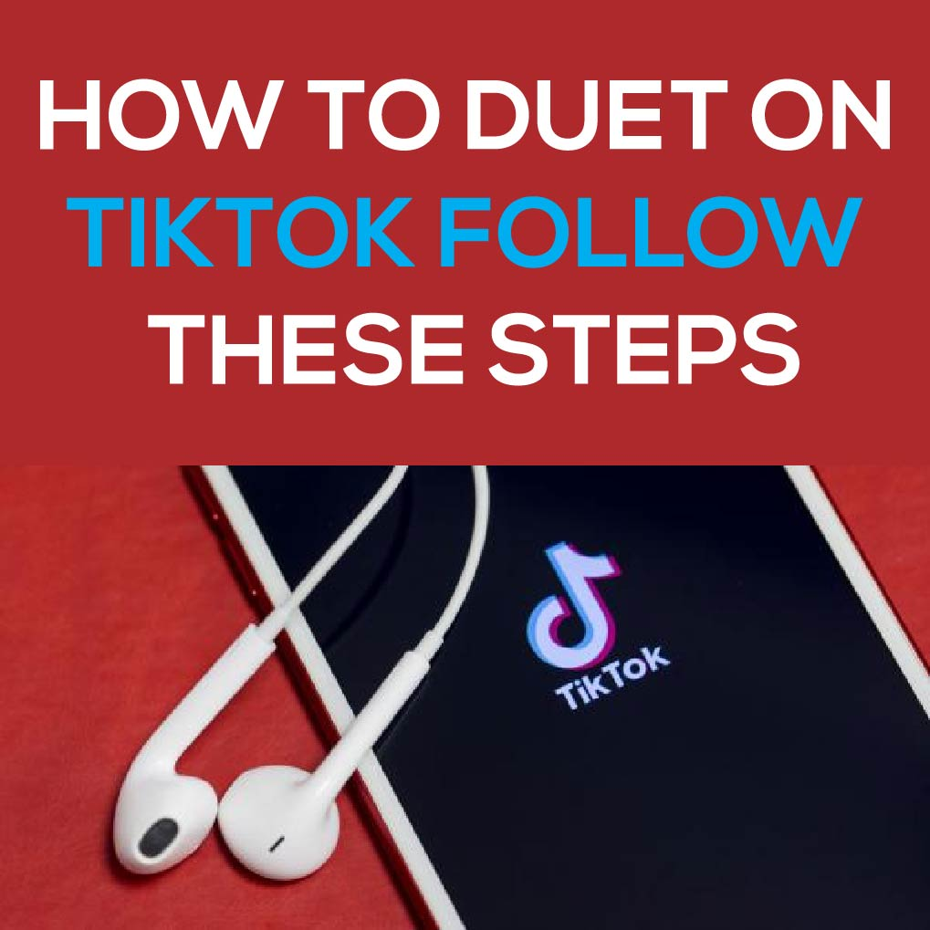 How To Duet On Tiktok